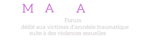 Forum du site MoiAussiAmnesie