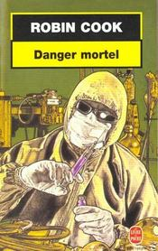 [Cook, Robin] Danger mortel Danger10