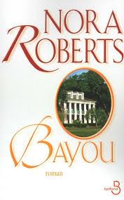 [Roberts, Nora] Bayou Index_13