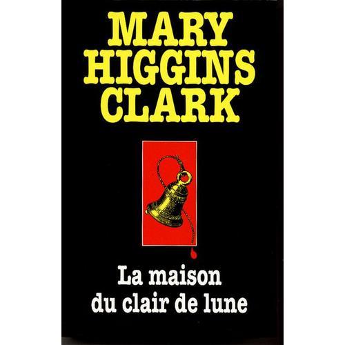 [Higgins Clark, Mary] La maison du clair de lune Maison11