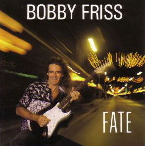 BOBBY FRISS - Fate (1990) Friss510
