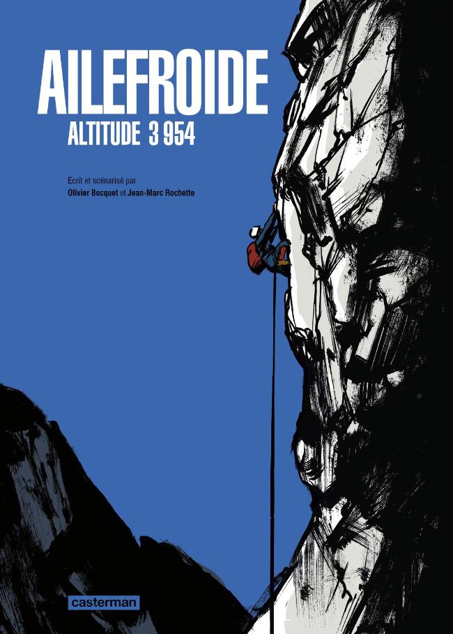 Ailefroide, altitude 3954 de Jean-Marc Rochette et Olivier Bocquet Couv_310