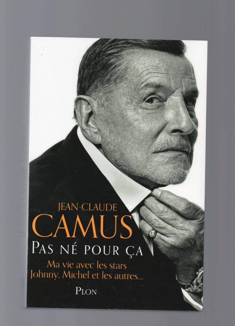 LIVRE : PAS NE POUR CA JEAN CLAUDE CAMUS Img00910