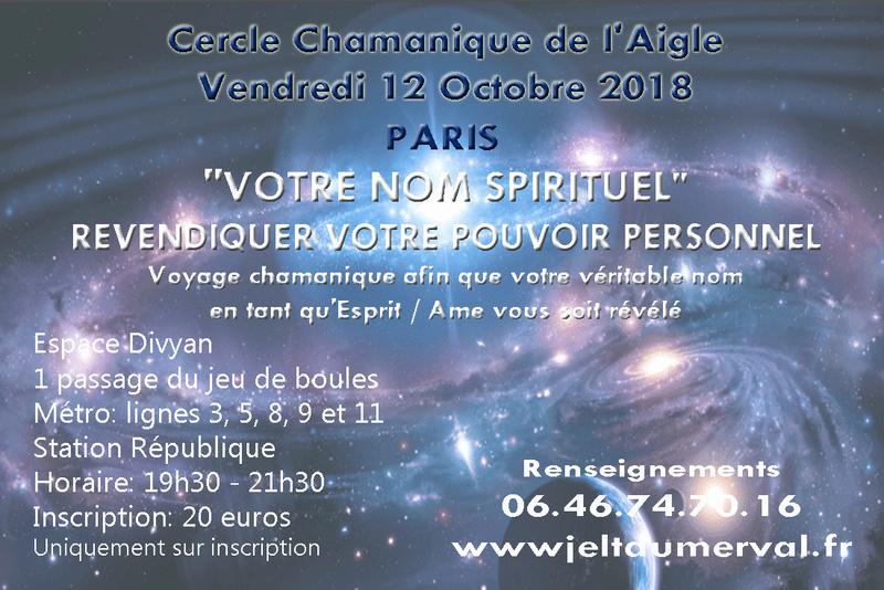 Voyage chamanique afin que votre véritable nom en tant qu'Esprit / Ame vous soit révélé le 12 Oct 2018 Univer10