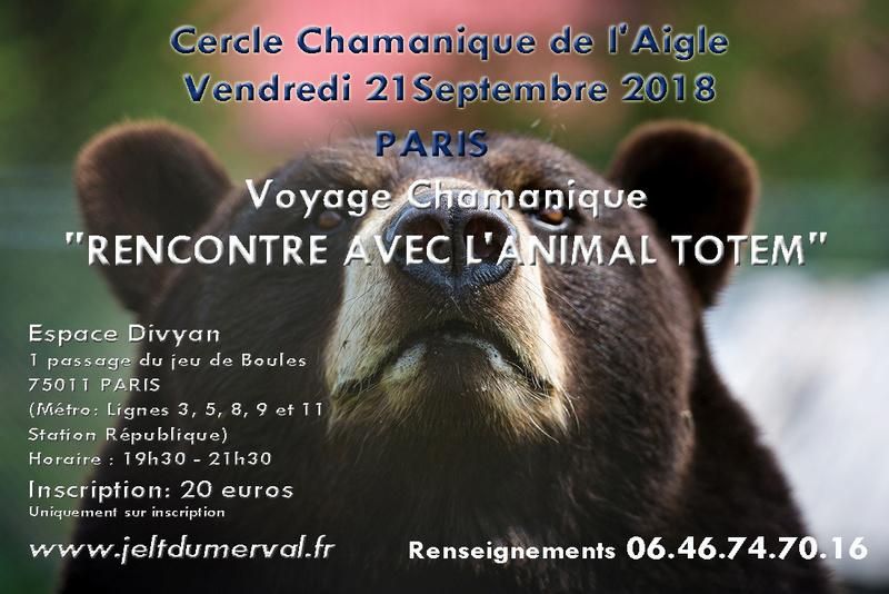 RENCONTRE AVEC L'ANIMAL TOTEM AVEC LE CERCLE CHAMANIQUE DE L'AIGLE PARIS 14 décembre 2018 Voyage14