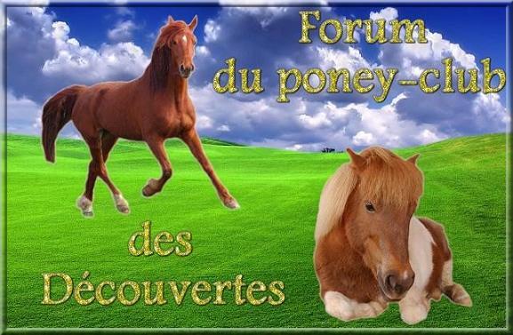 Forum du poney-club des Découvertes