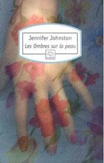 [Johnston, Jennifer] Les Ombres sur la peau 2711