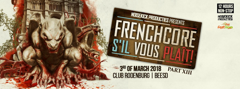 Frenchcore s'il vous plaît! · Part 13 - Samedi 3 Mars 2018 - Club Rodenburg - Beesd - NL 22291310