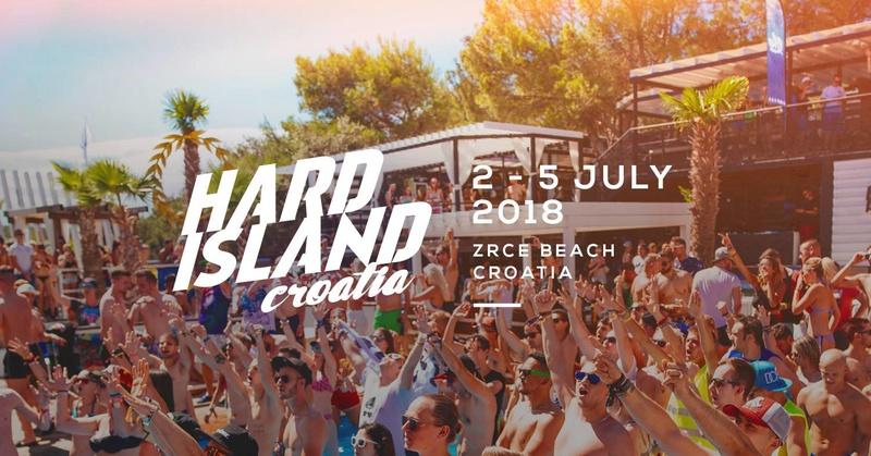 Hard Island Festival - Semaine en Croatie - Ile de Pag - 1 au 7 Juillet 2018 - Zrce beach 23331011