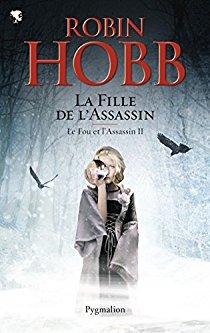 Hobb Robin - La fille de l'assassin - Le fou et l'assassin T2 51bqiq10
