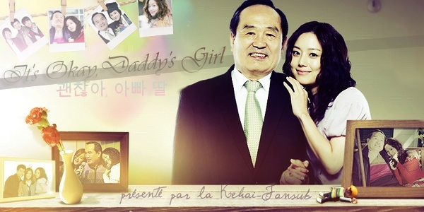 [ Projet K-Drama ] It's Okay, Daddy's Girl Bann_i10