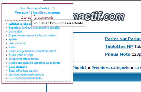 [PHPBB2] Afficher les brouillons en attente sur toutes les pages etc etc 111