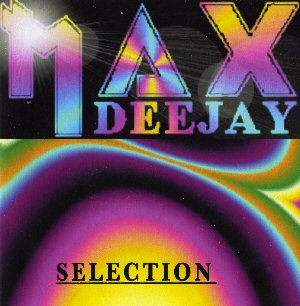 N° 2: MAX DEEJAY SELECTION Cd202210