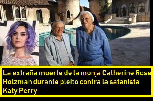 MUERE MONJA EN PLENO PLEITO CON LA SATÁNICA KATY PERRY Fcodex38
