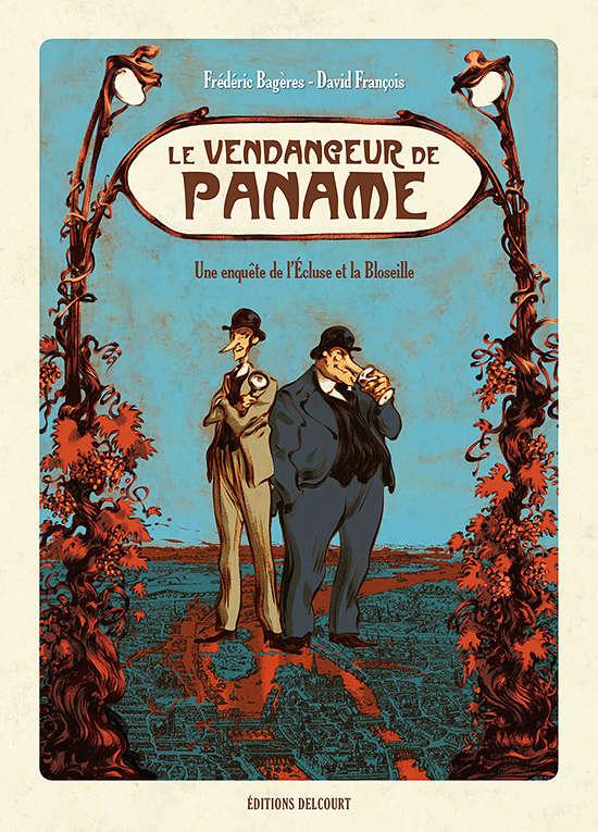 Le vendangeur de Paname, Frédéric Bagères et David François (Delcourt) Paname10