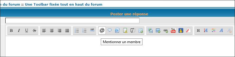 Une Toolbar fixée tout en haut du forum Mmppuu17