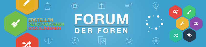 Das Forum der Foren