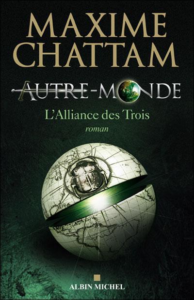 AUTRE-MONDE (Tome 1) L'ALLIANCE DES TROIS de Maxime Chattam L_alli10