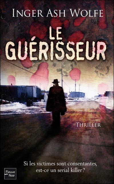LE GUERISSEUR de Inger Ash Wolfe Le_gua12