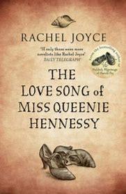The love song of miss Queenie Hennessy - Rachel Joyce Queeni10