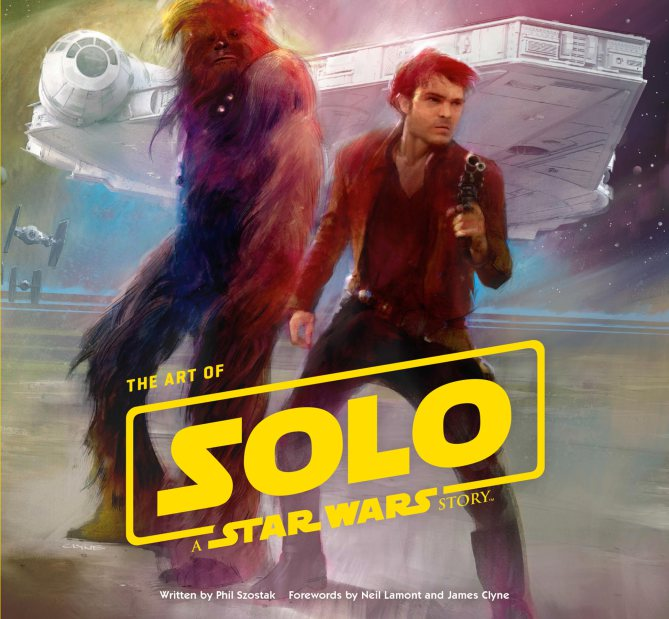 The Art Of SOLO A Star Wars Story The-ar10