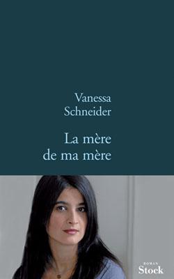 [Schneider, Vanessa] La mère de ma mère Mere_d11