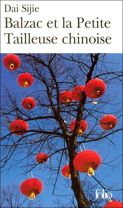 Balzac et la petite tailleuse chinoise, de Dai Sijie.  Sijie10
