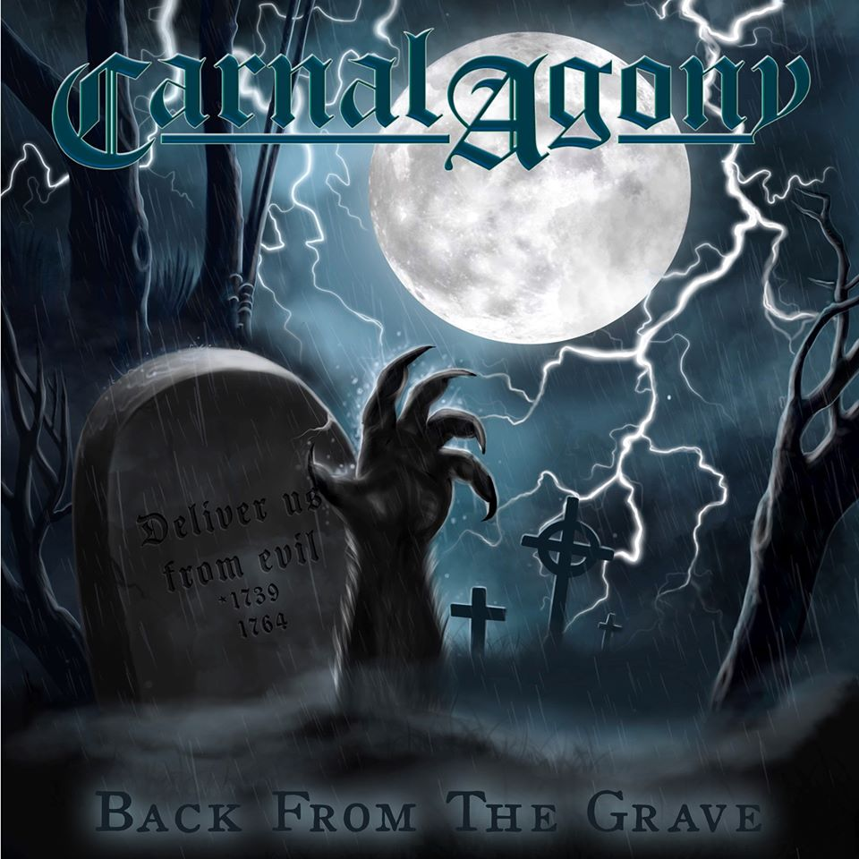 CARNAL AGONY Back from the Grave (2020) Heavy Metal Suède 10666210