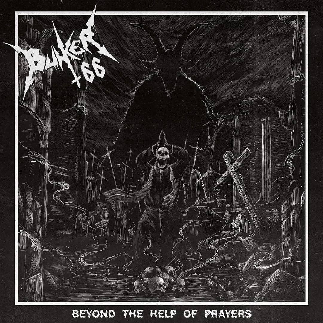 BUNKER 66 Beyond the Help of Prayers (2021) Blackened Thrash Metal ITALIE 14544410