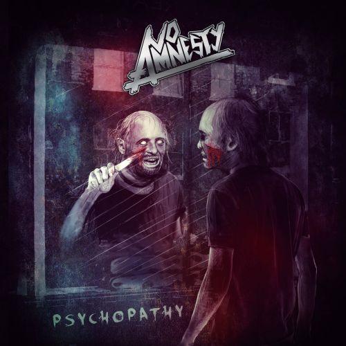 NO AMNESTY Psychopathy (2017) Thrash ESPAGNE 15102010