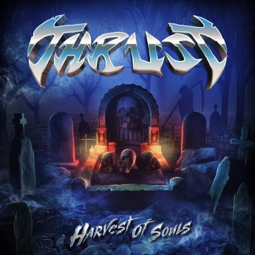 THRUST Harvest of Souls (2018) Heavy Metal USA 15247510