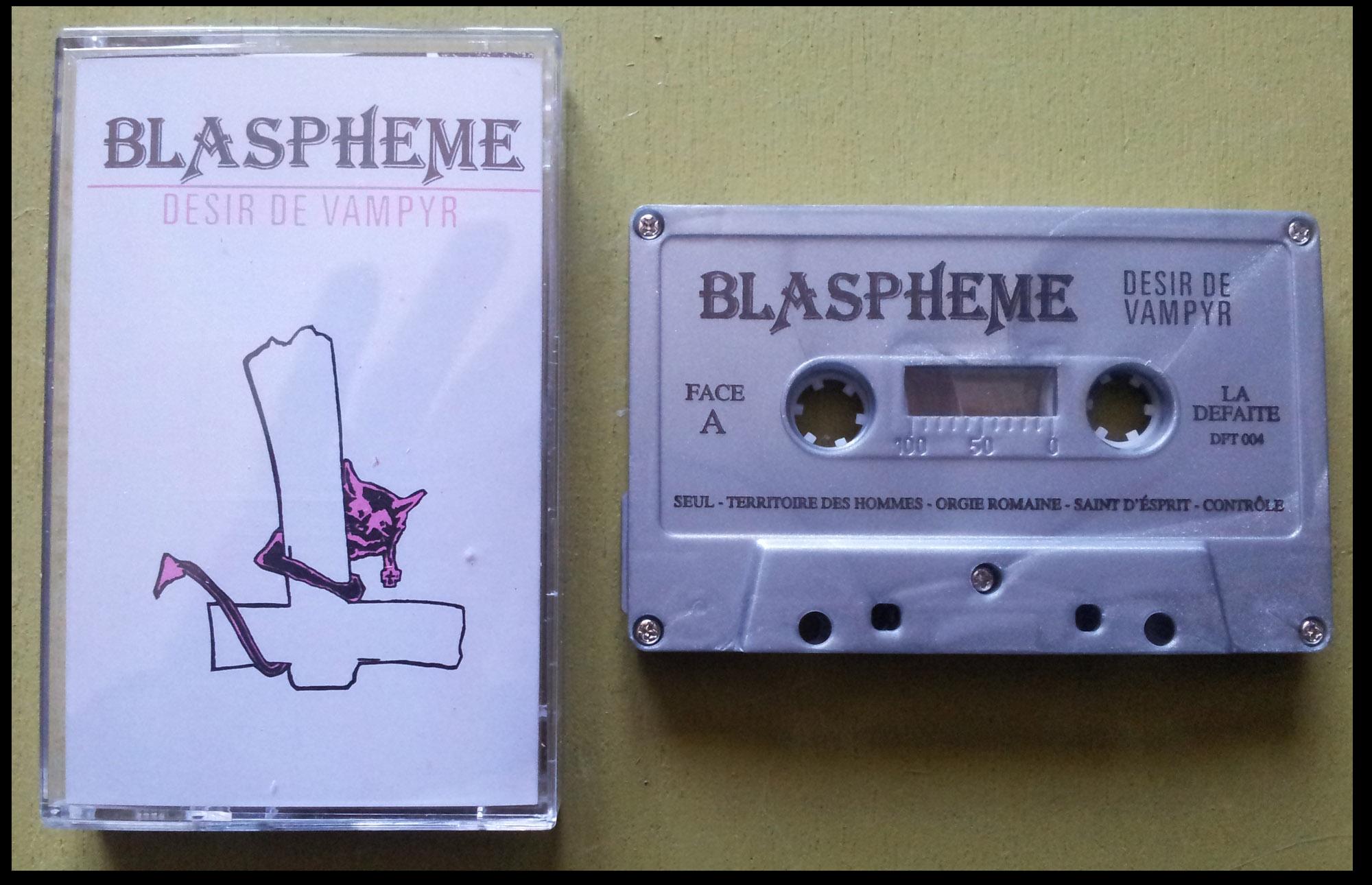 """reédition en cassette BLASPHEME """"désir de vampire"""" Christophe Bailet 153"""