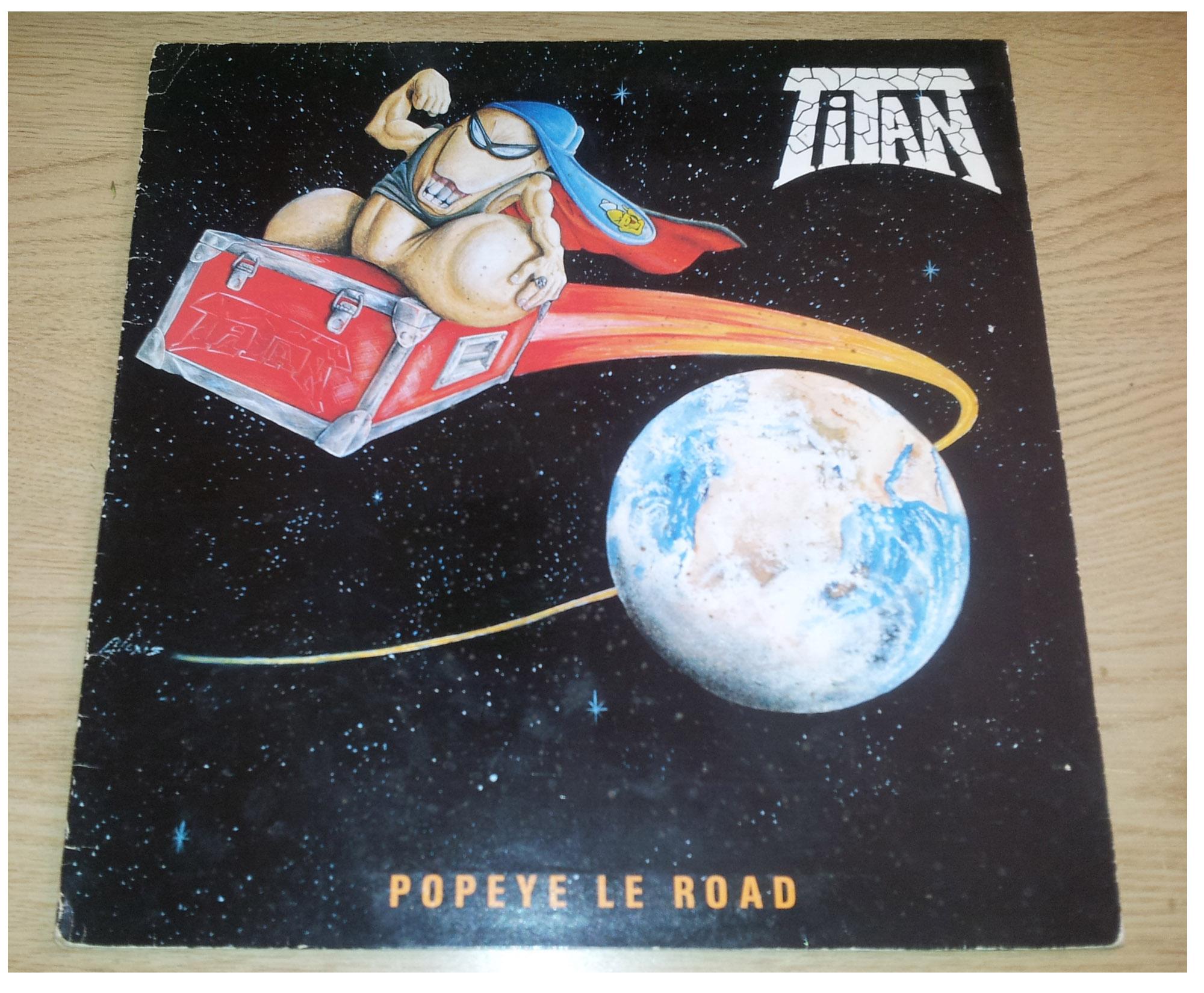 TITAN Popeye le Road (1988) le vinyle vu de plus près ... 154