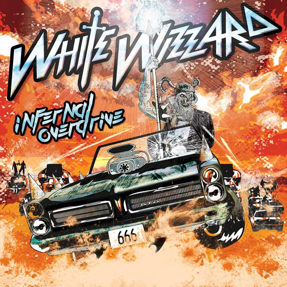 WHITE WIZZARD Infernal Overdrive (2018) Heavy Metal USA 15672910