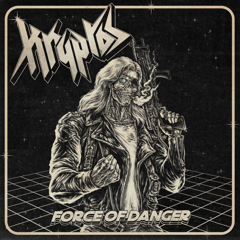 KRYPTOS Force Of Danger (2021) Heavy Metal INDE 19436110