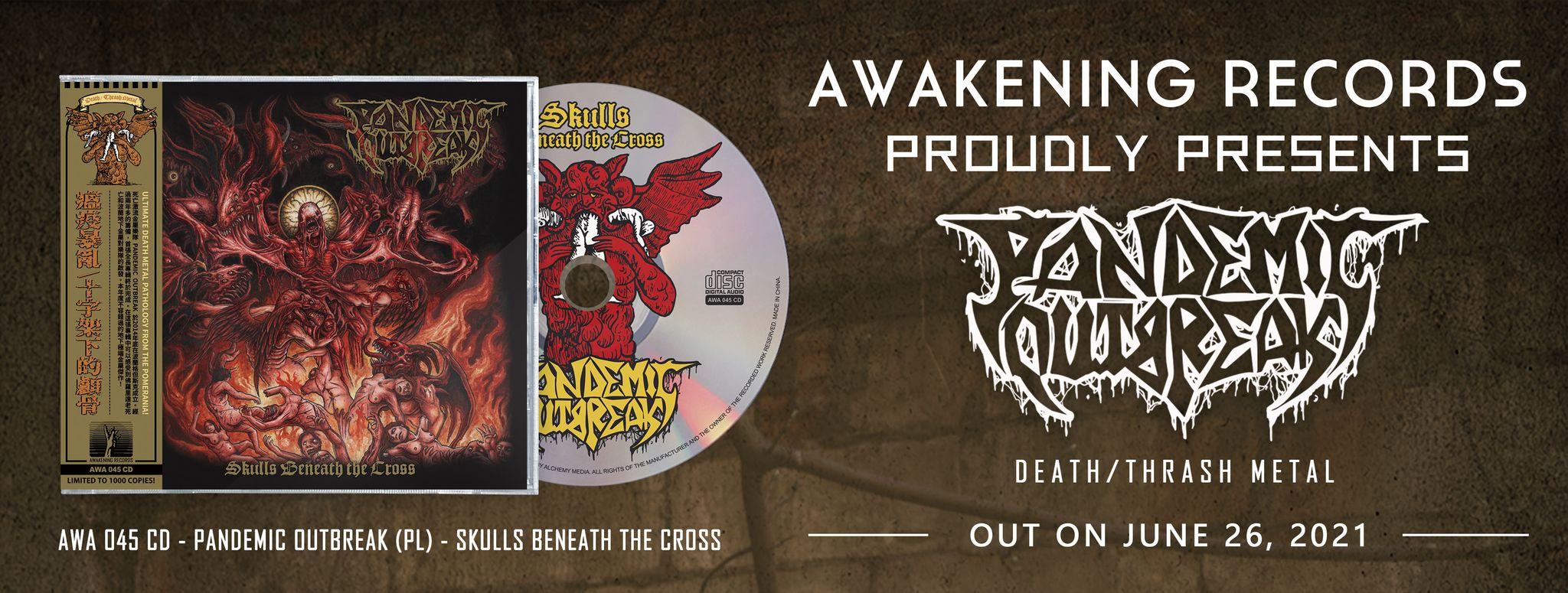 PANDEMIC OUTBREAK Skulls Beneath the Cross (2021) Thrash/Death Metal POLOGNE 20646110