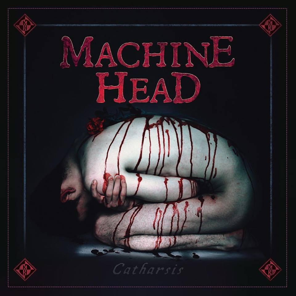 MACHINE HEAD Catharsis (2018) Thrash USA 22814010