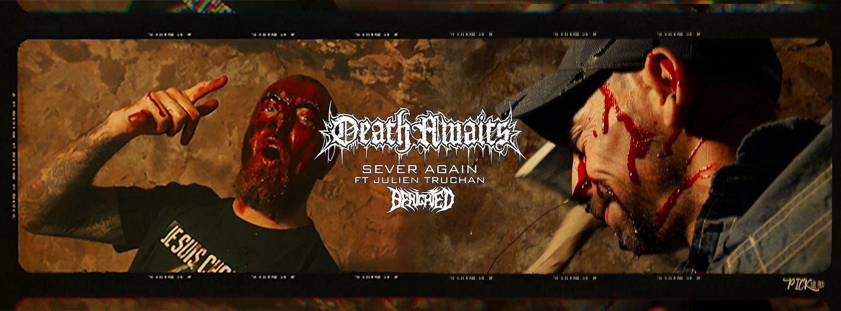 DEATHAWAITS propose un nouveau clip : Sever Again (ft. Julien Truchan Of BENIGHTED) Death/Thrash/Core LYON 24366110