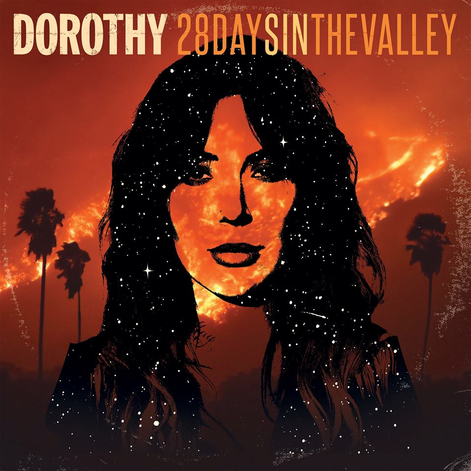 DOROTHY 28 Days In The Valley (2018) Rock Hard USA 27332610