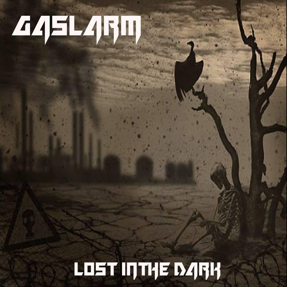 GASLARM Lost In The Dark (2018) Thrash/Speed Suède 27545510