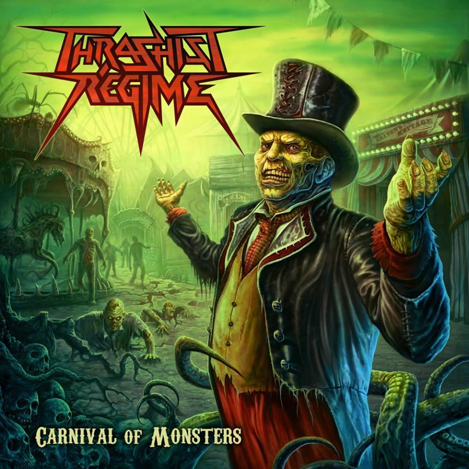 THRASHIST REGIME Carnival Of Monsters (2018) Thrash ECOSSE 28872311