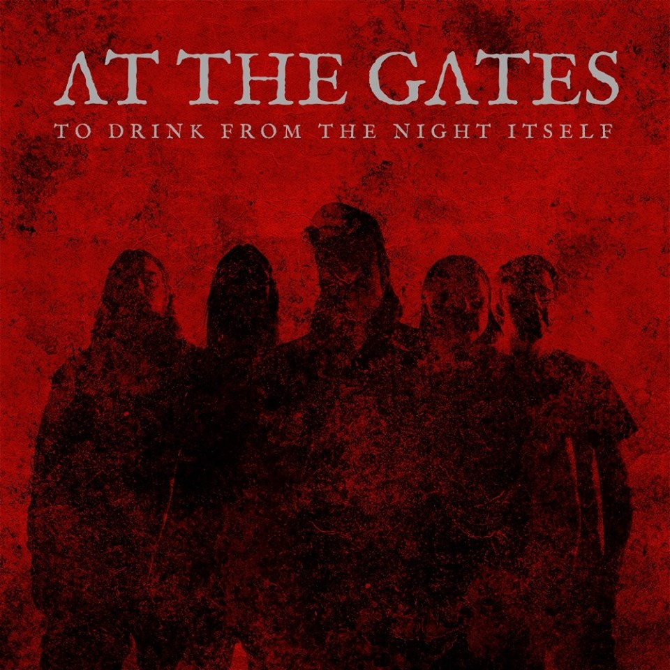 AT THE GATES To Drink From The Night Itself (2018) Death/Thrash Melodic Suède  29543210