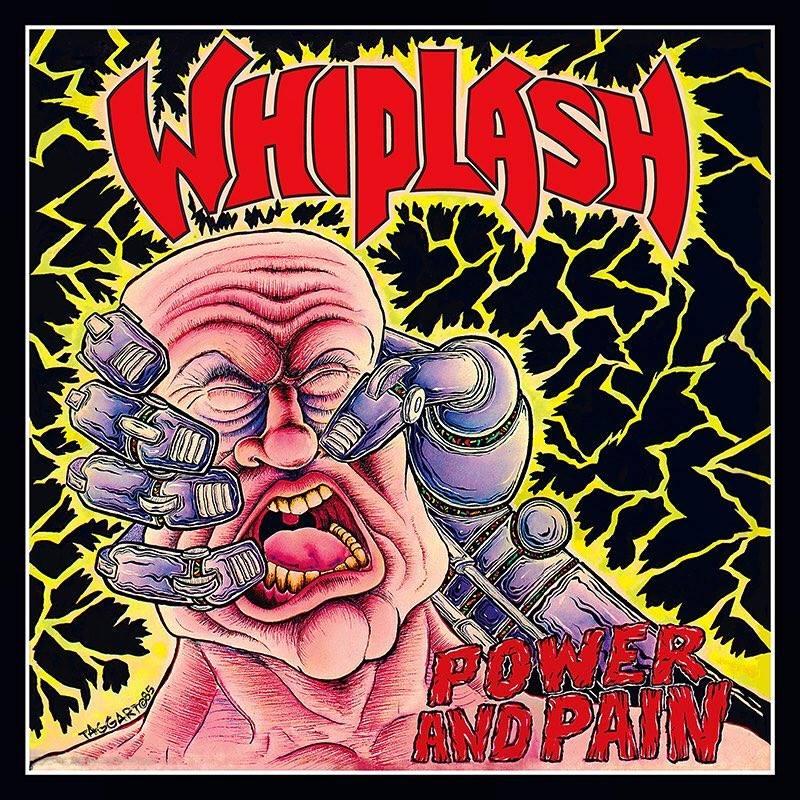 WHIPLASH Power and Pain (1985-2018) Réédition chez WAX MANIAC 34583110
