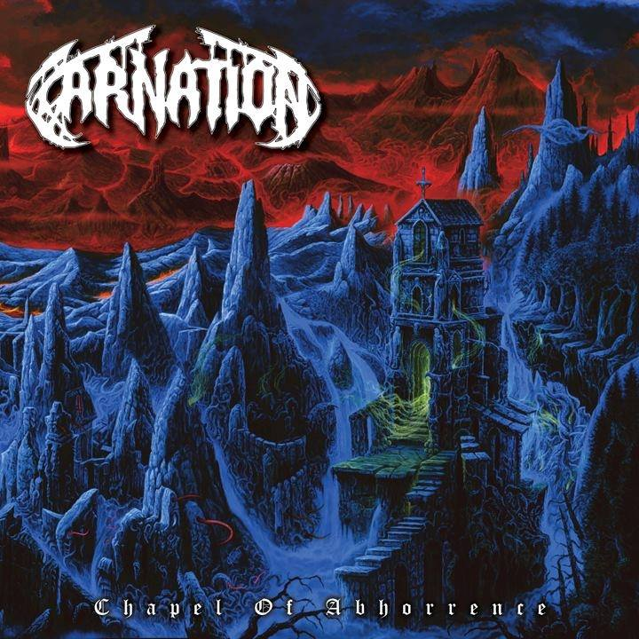 CARNATION Chapel of Abhorrence (2018) Death Metal BELGIQUE 34700710