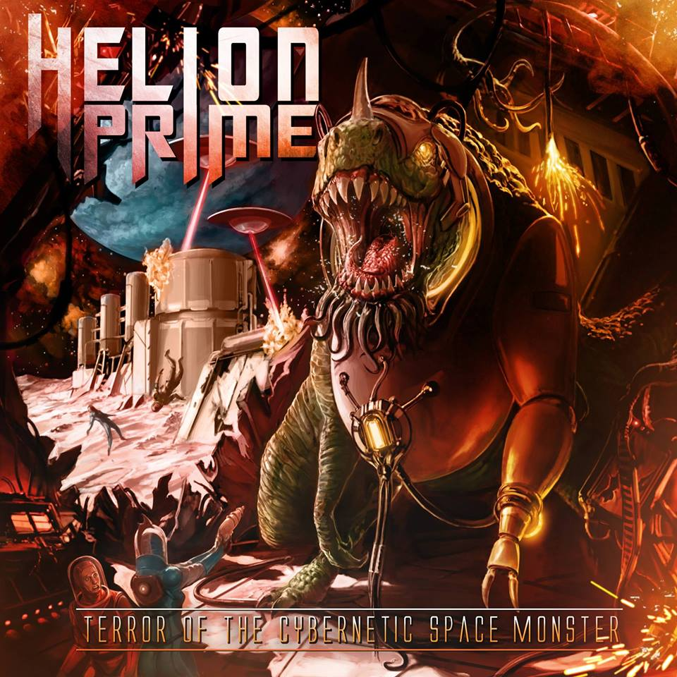 HELION PRIME Terror Of The Cybernetic Space Monster (2018) Power metal USA 35272110
