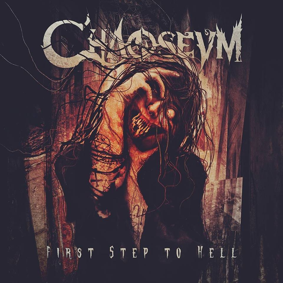 CHAOSEUM First Step to Hell (2018) Modern Melodic Death/Thrash Metal (Front Woman) SUISSE  42850110