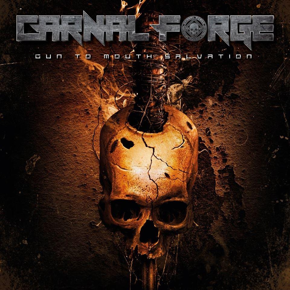 CARNAL FORGE Gun To Mouth Salvation (2019) Thrash Suède 43055510