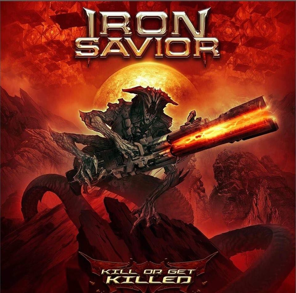 IRON SAVIOR Kill Or Get Killed (2019) Heavy-Metal ALLEMAGNE 50112110