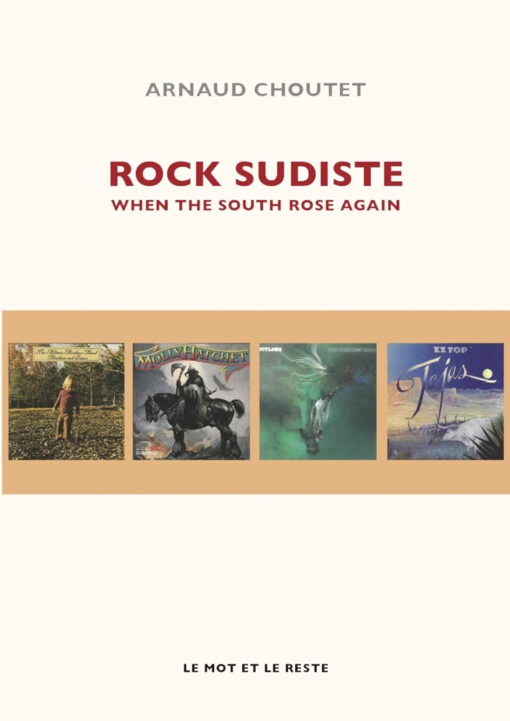 ROCK SUDISTE à l'honneur dans livre d'ARNAUD CHOUTES ... 61r8r710