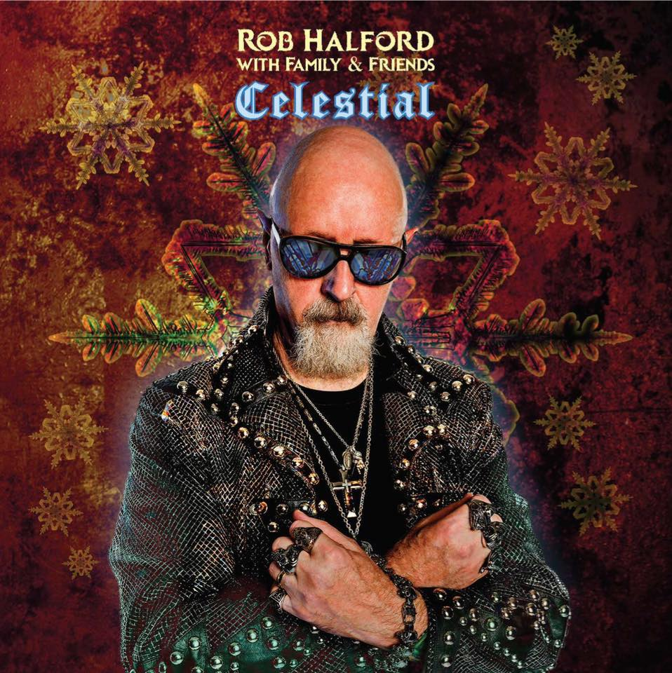 ROB HALFORD With Family & Friends Celestial (2019) Hard/Heavy  69733111